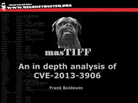An in depth analysis of CVE-2013-3906 Frank Boldewin.