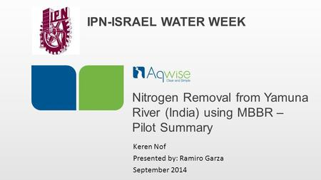Nitrogen Removal from Yamuna River (India) using MBBR – Pilot Summary