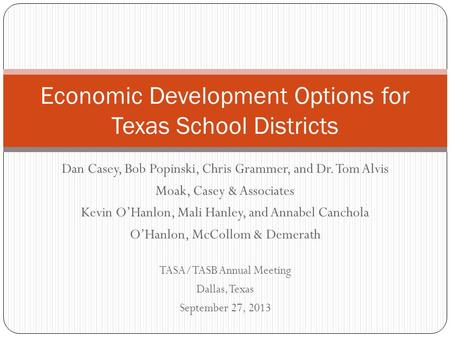 Economic Development Options for Texas School Districts
