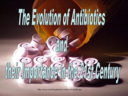 What are Antibiotics? Antibiotics are substances that are made up of living organisms, usually bacteria.