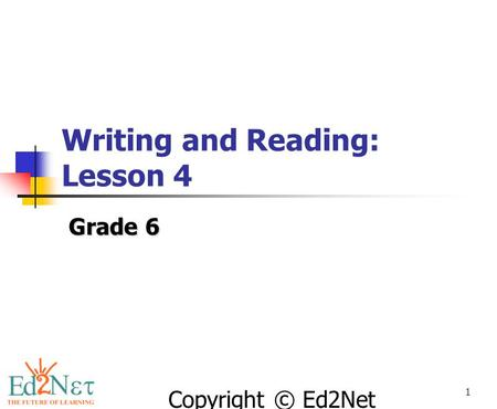 Writing and Reading: Lesson 4