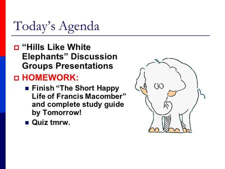 hills like white elephants comparison essay Symbolism in 'hills like white elephants' print are the hills, white elephants of this essay and no longer wish to have the essay.