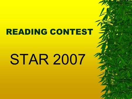 READING CONTEST STAR 2007. ROUND I Jane Ernest Wilkie Margaret Ian Tim Robert Eva John Thomas Hemingway Fleming Silver Vicary Eyre Smith Collins Hardy.