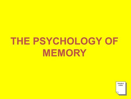 "THE PSYCHOLOGY OF MEMORY. GET IT IN ""acquisition"""