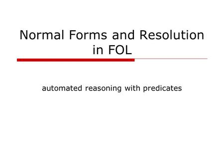 Normal Forms and Resolution in FOL