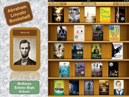2014-152014-15 AbrahamLincolnBookshelf 2014-2015 Hoffman Estates High School.