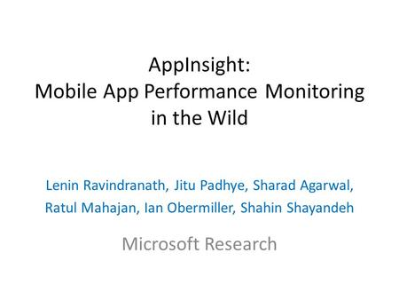AppInsight: Mobile App Performance Monitoring in the Wild