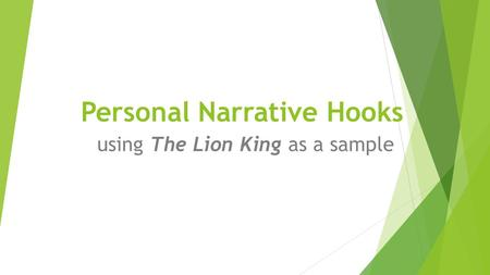 Personal Narrative Hooks