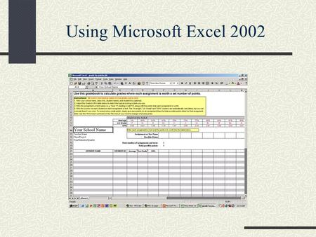 Using Microsoft Excel 2002. MIS 1b Section 12: Call No. 43891 We will meet as follows : Tuesday 9:00-10:15Mendocino Hall 2004 Thursday 9:00-10:15Mendocino.