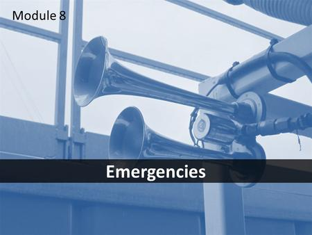 1 Emergencies Module 8. 2Objectives After this module you should be able to – identify the most common emergency situations – discuss the elements of.