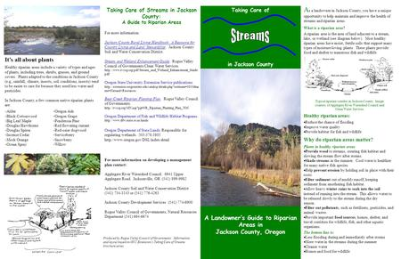 A Landowner's Guide to Riparian Areas in Jackson County, Oregon Taking Care of in Jackson County Taking Care of Streams in Jackson County: A Guide to Riparian.