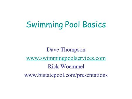 Swimming Pool Basics Dave Thompson