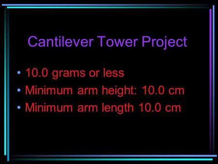 Cantilever Tower Project