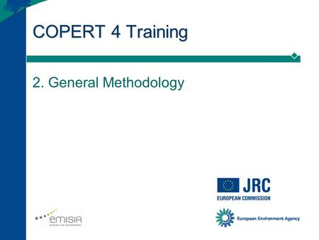 COPERT 4 Training 2. General Methodology.