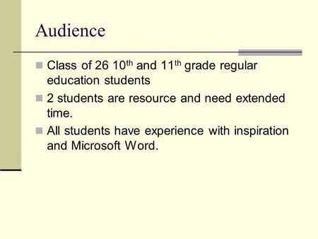 Audience Class of 26 10th and 11th grade regular education students