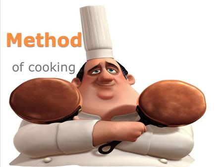 Method of cooking. Dry heat Cookery Methods In dry heat cooking methods, the food being cooked does not use water to cook the food. The food is left dry.