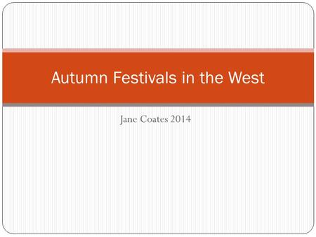 Jane Coates 2014 Autumn Festivals in the West. Diwali-a Hindu and Sikh festival of light.