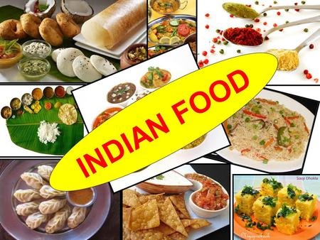 INDIAN FOOD. ABOUT OUR SCHOOL Rukmini Devi Public School is a premier league institution having a strength of around 2000 students and 200 teachers, situated.