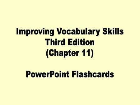 Improving Vocabulary Skills Third Edition (Chapter 11)