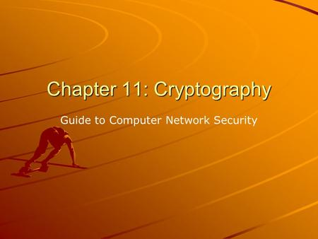 Chapter 11: Cryptography