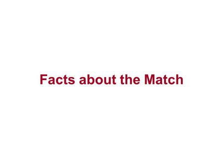 "Facts about the Match. Introduction  Prior to the mid 70's, getting into a residency was ""crazy""  Then the NIMP became the NRMP  Programs were still."