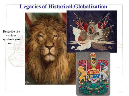 Legacies of Historical Globalization Coat of Arms of Canada