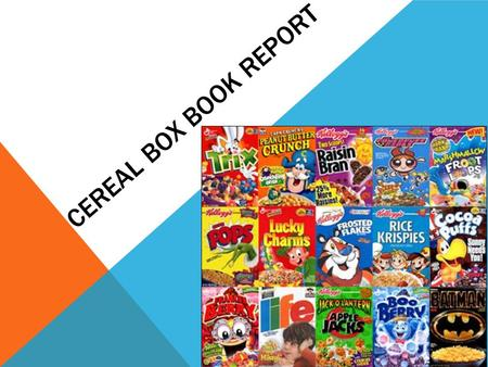 Cereal Box Book Report.