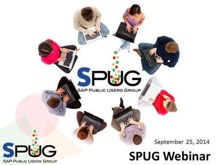 SPUG Webinar September 25, 2014. North Carolina Office of the State Controller Kate B. Smith Business Systems Analyst September 25, 2014 2.