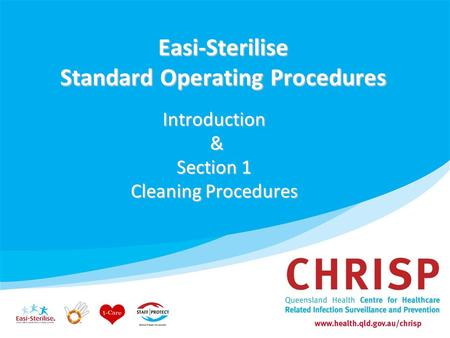 Easi-Sterilise Standard Operating Procedures Introduction & Section 1 Cleaning Procedures.
