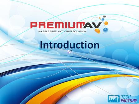 1. Intro What is PremiumAV? Antivirus engine Features of PremiumAV. Classification of PremiumAV. PremiumAV LAB Re-Branding or Private Label Why Re- Branding.