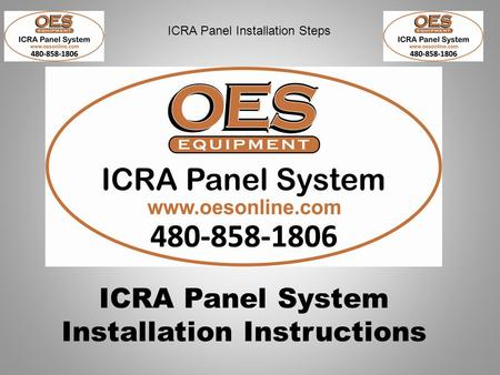 ICRA Panel Installation Steps ICRA Panel System Installation Instructions.