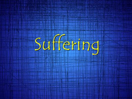 Suffering. Psalms 22:24 (MSG) He has never let you down, never looked the other way when you were being kicked around. He has never wandered off to.