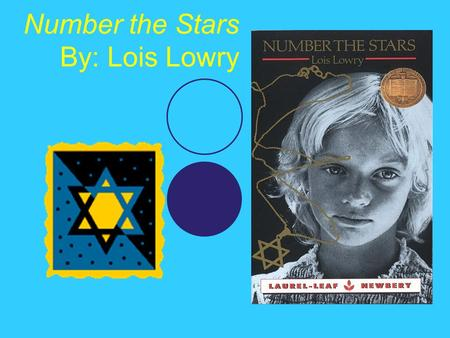 Number the Stars By: Lois Lowry. Novel Scavenger Hunt Check out the book and answer the following questions 1)1) Title of Book 2)2) Author 3)3) Publisher.