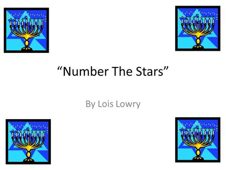 """Number The Stars"" By Lois Lowry. Main Characters Annemarie Johansen-a young Danish girl Ellen Rosen-Annemarie's best friend who is Jewish Kirsti Johansen-Annemarie's."