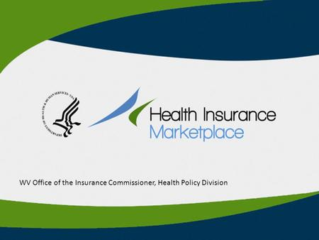 WV Office of the Insurance Commissioner, Health Policy Division.