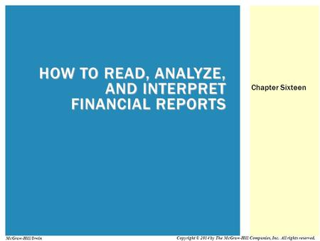 HOW TO READ, ANALYZE, AND INTERPRET FINANCIAL REPORTS