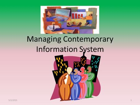 Managing Contemporary Information System