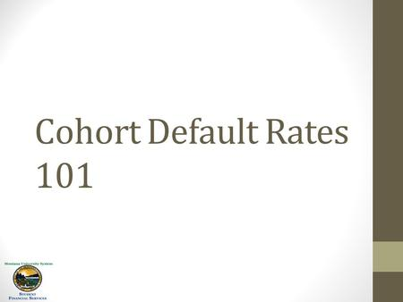 Cohort Default Rates 101. The cohort default rate, or CDR, is one measure of how well a school prepares its students for student loan repayment. Low CDRs.