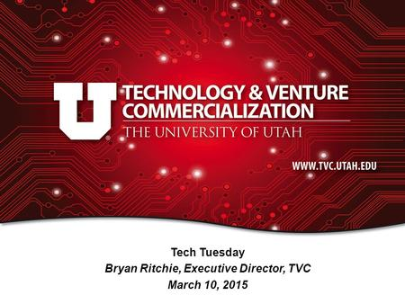 Tech Tuesday Bryan Ritchie, Executive Director, TVC March 10, 2015.
