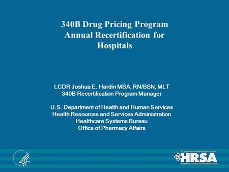 340B Drug Pricing Program Annual Recertification for Hospitals