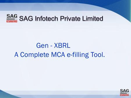 Gen - XBRL A Complete MCA e-filling Tool.. Features for Gen XBRL Template: Easy Navigation through Tree view of Taxonomy. No Expertise required, easy.