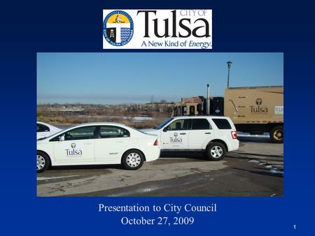1 Presentation to City Council October 27, 2009. 2.
