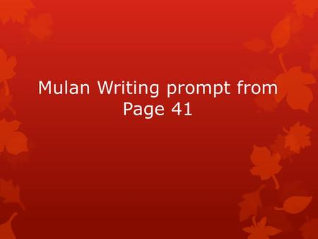 mulan story essay Free essay: mulan as the woman warrior many movies have gotten their theme or content from books and novels one of them being the story of mulan, which.