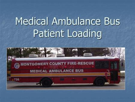Medical Ambulance Bus Patient Loading. Inside Right of MAB looking forward.