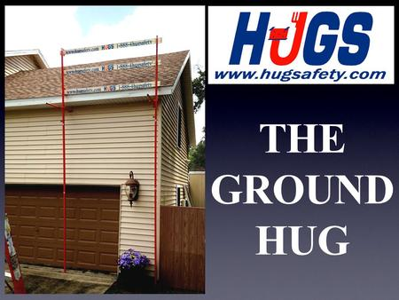 THE GROUND HUG. The Ground HUG allows a Guardrail system to be installed onto metal or conventionally constructed buildings on landings or roofs with,