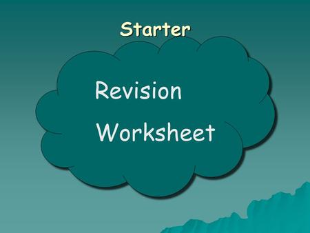 Starter Revision Worksheet. Note 6: Expanding Brackets One Bracket: Multiply the outside term by everything inside the brackets Simplify if possible Examples: