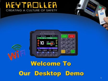 1 Welcome To Desktop Demo Our Desktop Demo. Product of the Year Finalist 2011 PLANT ENGINEERING MAGAZINE LCD601 Wireless access monitoring system Winner.
