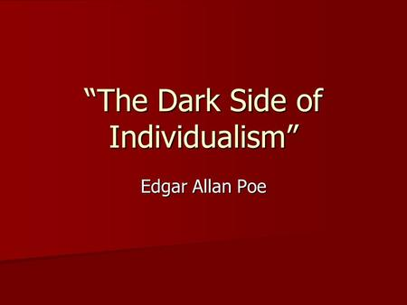 """The Dark Side of Individualism"""