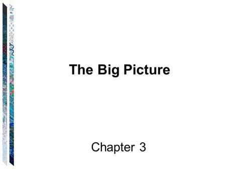 The Big Picture Chapter 3. We want to examine a given computational problem and see how difficult it is. Then we need to compare problems Problems appear.