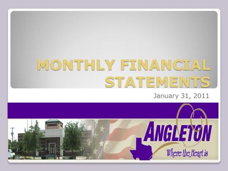 MONTHLY FINANCIAL STATEMENTS January 31, 2011. GENERAL - FUND 01 REVENUE SUMMARY: TOTAL REVENUE: $1,380,905.69 AD VALOREM TAXES $ 891,079.97 OTHER TAXES.